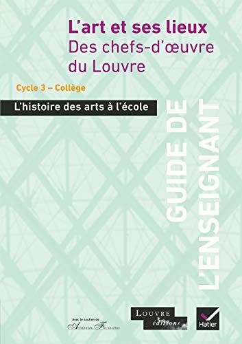 9782218956232: L'histoire des arts à l'école - L'art et ses lieux, Guide de l'enseignant