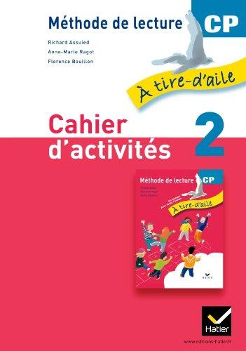 9782218956324: À tire-d'aile CP éd. 2011 - Cahier d'activités 2 (A tire-d'aile)