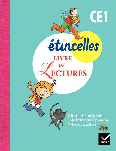 9782218956508: Etincelles CE1. Livre de lectures. Per la Scuola elementare