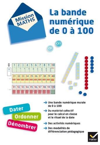 9782218956959: Mission Maths - Bande numérique de 0 à 100 éd. 2012 - Matériel pour la classe et guide pédagogique