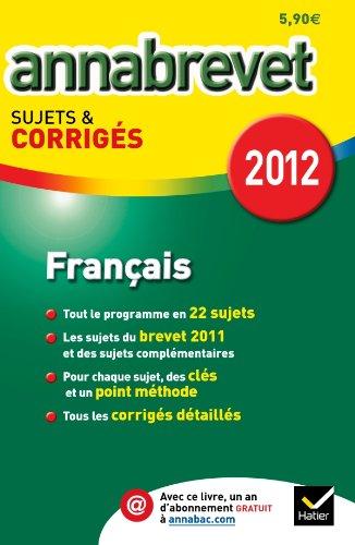 9782218957918: Annales Annabrevet 2012 Fran�ais corrig�s