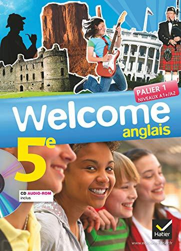 9782218958045: Welcome Anglais 5e éd. 2012 - Manuel de l'élève + Cd audio-Rom: Manuel de l'élève Grand Format