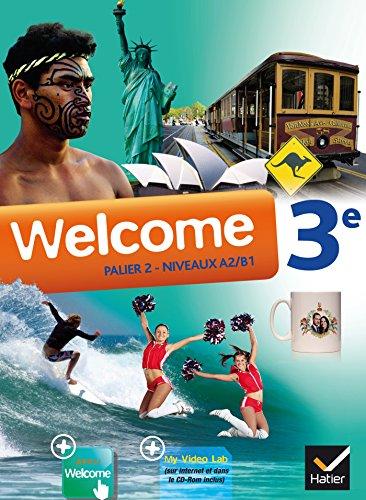 9782218958113: Welcome Anglais 3e éd. 2014 - Manuel de l'élève + CD audiorom