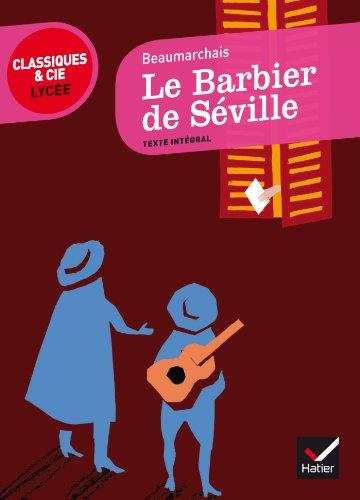 9782218958953: Le Barbier de Séville (Classiques & Cie Lycée)