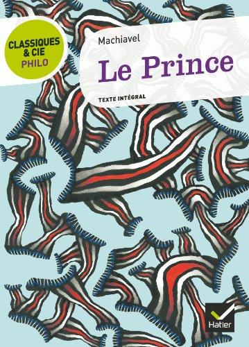 9782218958984: Le Prince (Classiques & Cie Philo)