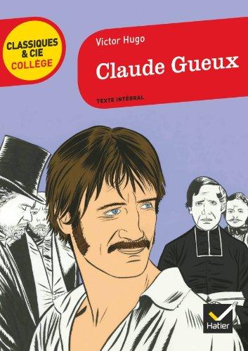 9782218959141: Claude Gueux (Classiques & Cie Collège)