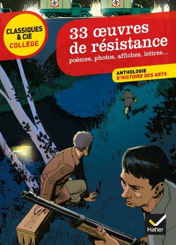 9782218959189: 33 oeuvres de résistance: poèmes, photos, affiches, lettres ...
