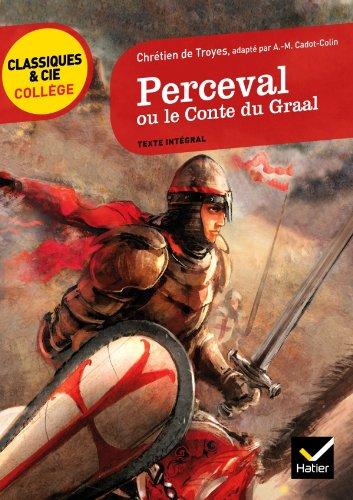 9782218959196: Perceval ou le Conte du Graal (Classiques & Cie Collège)