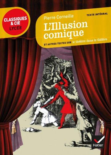 9782218959288: L'Illusion Comique (French Edition)