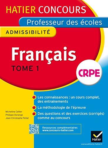 9782218959349: Concours professeur des écoles 2015 - Français Tome 1 - Epreuve écrite d'admissibilité