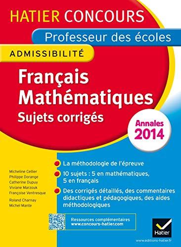 9782218959387: Annales 2014 - Concours professeur des �coles - Sujets corrig�s fran�ais et math�matiques