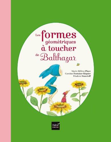 9782218960437: Les formes géométriques à toucher de Balthazar - [ Pédagogie Montessori ] (French Edition)