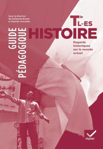 9782218961151: Histoire Tle L, ES éd. 2012 - Guide pédagogique