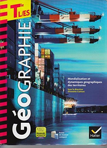 9782218961168: Geographie Tles l/Es ed. 2012 - Livre de l'Eleve (Version Enseignant)