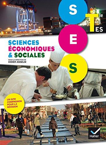 Sciences Economiques et Sociales Tle ES éd.: Jean-Yves Phelep; Monique