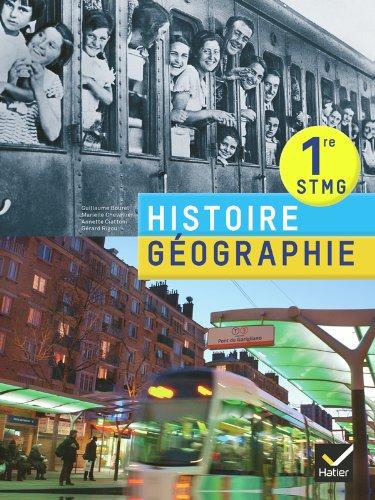 9782218961366: Histoire-Géographie 1re STMG éd. 2012 - Livre de l'élève (Histoire-Géographie STMG)