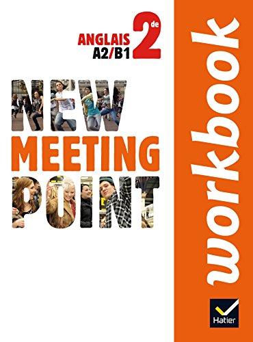 9782218961991: New Meeting Point Anglais 2de éd. 2014 - Workbook