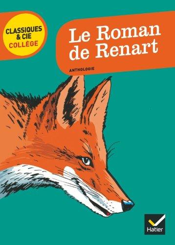9782218962134: Le Roman de Renart (Classiques & Cie Collège)