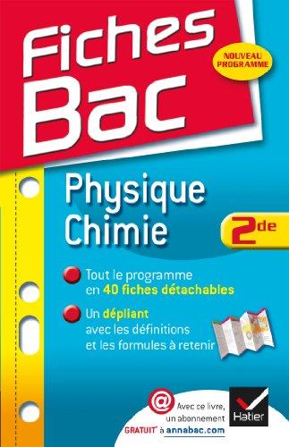 Fiches Bac Physique-Chimie 2de: Fiches de cours: Patrice Brossard