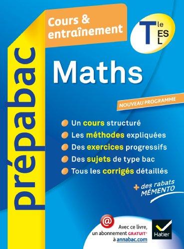 9782218962493: Maths Tle ES, L - Pr�pabac Cours & entra�nement: Cours, m�thodes et exercices - Terminale ES, L