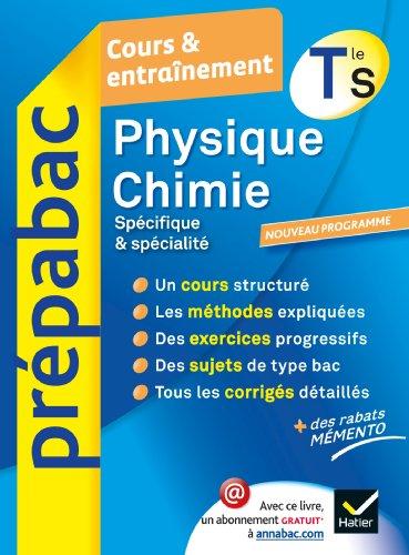 9782218962530: Prepabac Cours ET Entrainement: Physique Chimie Terminale S Obligatoire & Specialite