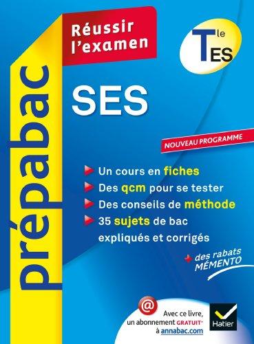 9782218962608: SES Tle ES - Prépabac Réussir l'examen: Cours et sujets corrigés bac - Terminale ES