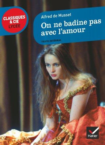 9782218963148: On NE Badine Pas Avec L'Amour (French Edition)