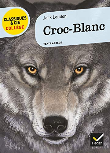 9782218966705: Croc-blanc (French Edition)