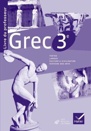 9782218967498: Grec 3e éd. 2013 - Livre du professeur