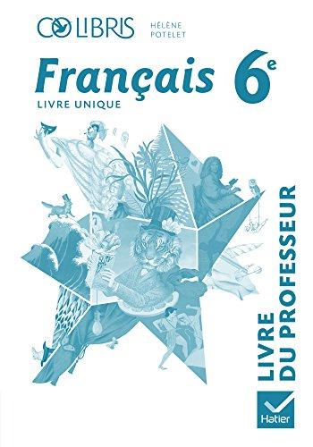 9782218967542: Colibris Français 6e éd. 2014 - Livre du professeur