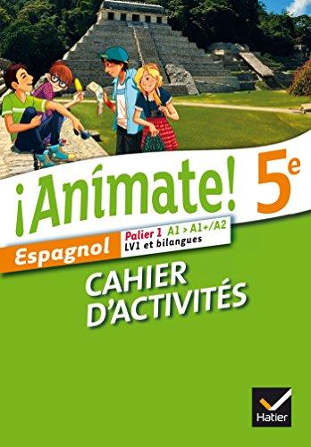 9782218968297: Animate Espagnol 5e éd. 2014 - Cahier d'activités