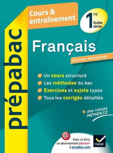 9782218968884: Français 1re toutes séries - Prépabac Cours & entraînement: Cours, méthodes et exercices - Première toutes séries