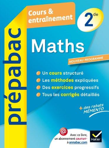 9782218968907: Maths 2de - Prépabac Cours & entraînement: Cours, méthodes et exercices - Seconde