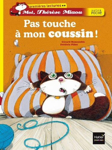 9782218969751: Pas touche � mon coussin !