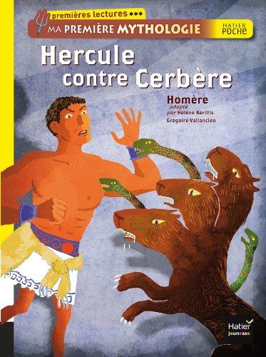 9782218970320: Hercule contre Cerbère. Ma première mythologie: 2 (Hatier Poche)