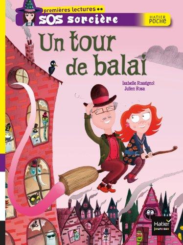 Un Tour De Balai (French Edition): Rossignol, Isabelle