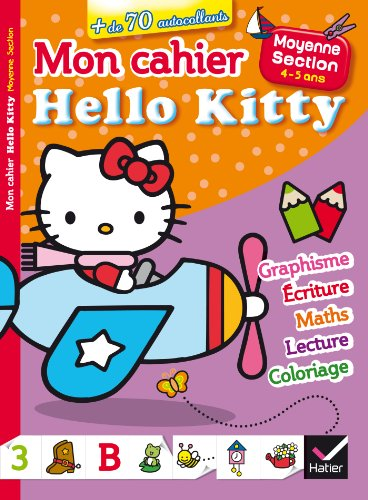 9782218970832: Mon cahier Hello Kitty Moyenne Section 4-5 ans (French Edition)