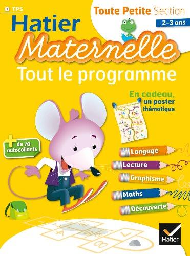9782218970887: Hatier Maternelle: Tout Le Programme (French Edition)