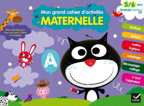9782218970894: Mon grand cahier d'activités 5/6 ans - Grande Section et CP (Mes grands cahiers d'activités maternelle)