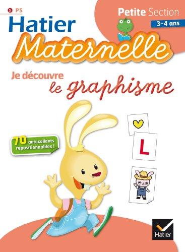 9782218971082: Hatier Maternelle: Je Decouvre Le Graphisme. Petite Section 3-4 Ans (French Edition)