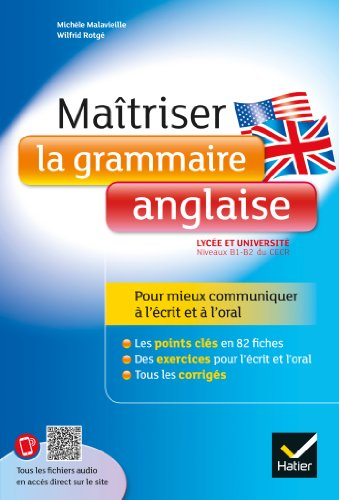 9782218971334: Maîtriser la grammaire anglaise à l'écrit et à l'oral: Pour mieux communiquer à l'écrit et à l'oral - Lycée et université (B1-B2)