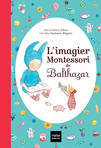 9782218971815: L'imagier de Balthazar - [ Pédagogie Montessori ] (French Edition)