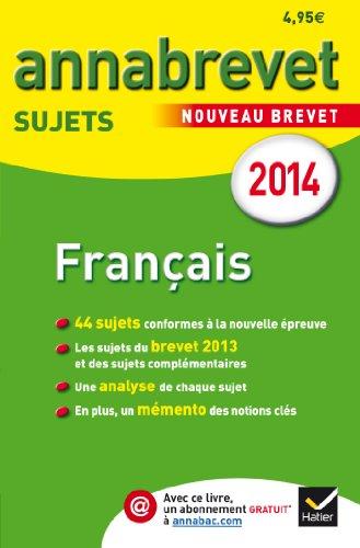 9782218972508: Annales Annabrevet 2014 Français: sujets du brevet (non corrigés) - 3e