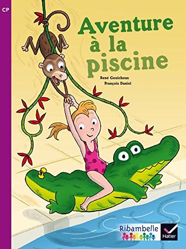 9782218973147: Ribambelle CP Série violette éd. 2014 - Aventure à la piscine (album nº4)