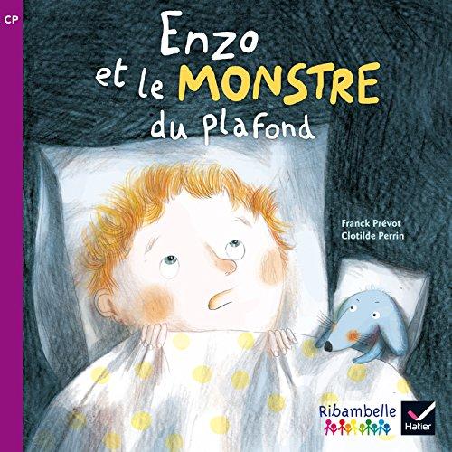 9782218973178: Ribambelle CP série violette éd. 2014 - Enzo et le monstre du plafond - Album 3