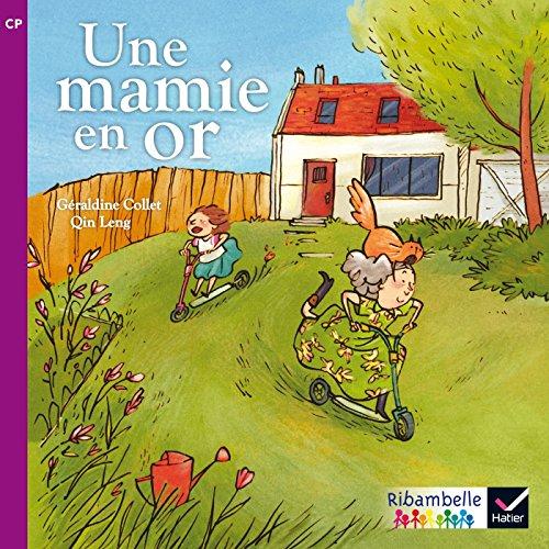 9782218973185: Ribambelle CP série violette éd. 2014 - Une Mamie en or (album nº2)