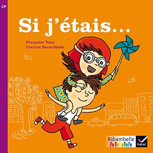 9782218973192: Ribambelle CP série violette éd. 2014 - Si j'étais... (album nº1)