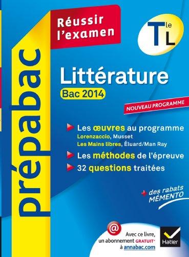 9782218973772: Prépabac Littérature Tle L bac 2014: Lorenzaccio, Les Mains libres