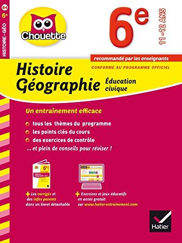9782218976216: Histoire-Géographie Éducation civique 6e: cahier de révision et d'entraînement