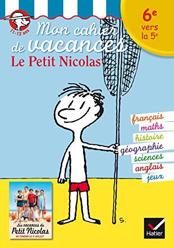 Mon cahier de vacances Le Petit Nicolas: Vellay-Candiago, Agnès; Jauffret,